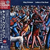 Ladies of the Road by King Crimson (2008-03-26)