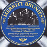 The Complete Recordings of Merritt Brunies