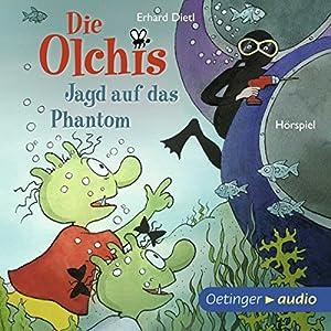 Jagd auf das Phantom (Die Olchis) Hörspiel