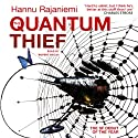 The Quantum Thief Audiobook by Hannu Rajaniemi Narrated by Rupert Degas