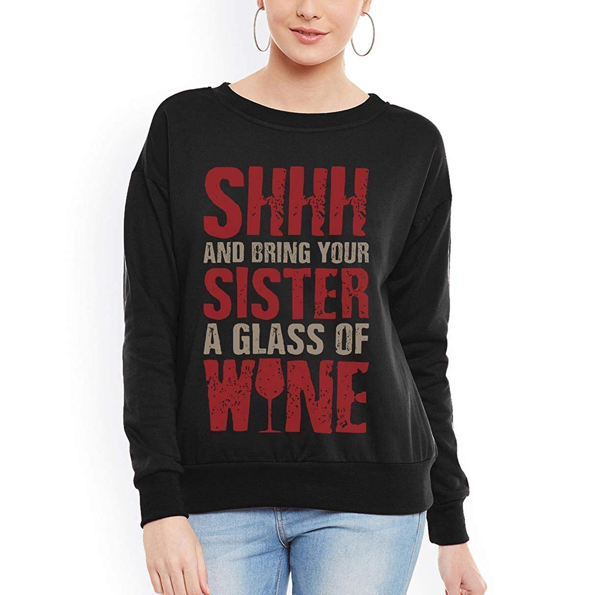 tee Doryti Shhhh and Bring Your Sister Wine Funny Wine Sister Girl Women Sweatshirt