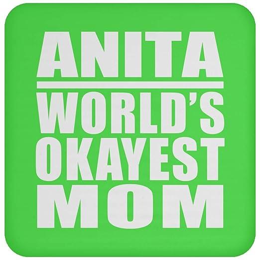 Anita Worlds Okayest Mom - Drink Coaster Kelly Posavasos ...