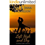 Left High and Dry - A Short Story (The Midnight Series Book 5)