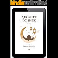 A hóspede do Sheik: Parte I, 3ª Edição (censura) (política) (TEPT)
