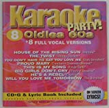 Karaoke 8 Oldies 60's- Includes House of the Rising Sun, Tutti Frutti, You Don't Have to Say You Love Me, Proud Mary, This Is My Song, Big Girls Don't Cry, He's a Rebel, Sixteen Candles