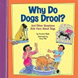 Why Do Dogs Drool?, Suzanne Slade, 1404857621