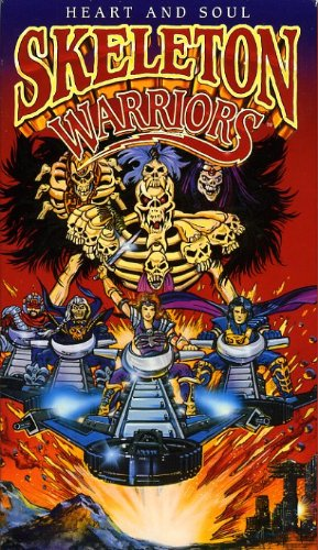 (Skeleton Warriors:Heart and Soul [VHS])