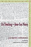 On Touching: Jean-Luc Nancy