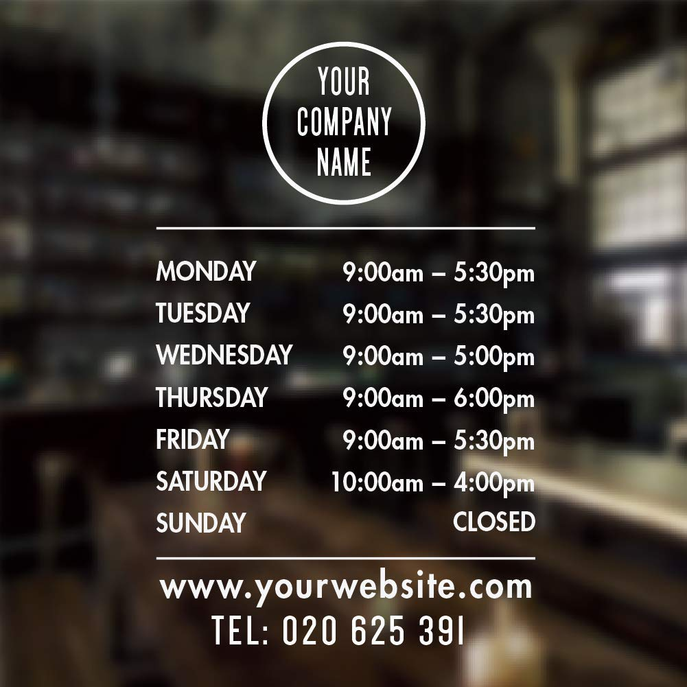 Opening hours sign opening times sign for shop window sticker open