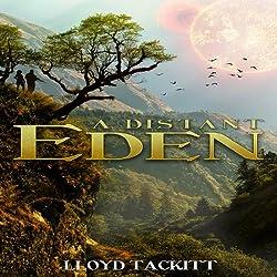 A Distant Eden: Volume 1