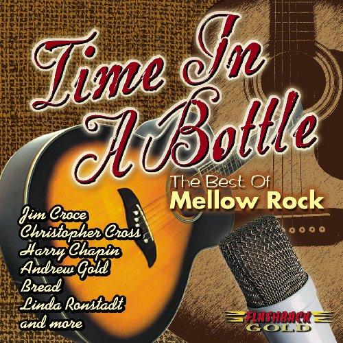 Time in a Bottle: Best of Mellow Rock ()
