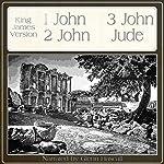One John, Two John, Three John, Jude |  King James Bible