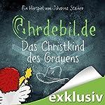 Christkind des Grauens (Ohrdebil.de 3) | Johanna Steiner