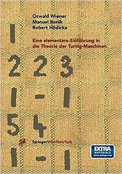 Eine Elementare Einfuhrung in Die Theorie Der Turing-Maschinen