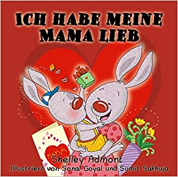 Book Ich habe meine Mama lieb: I Love My Mom (German Edition) (German Bedtime Collection)