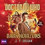 Doctor Who: Dark Horizons | J. T. Colgan