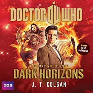 Doctor Who: Dark Horizons Hörbuch