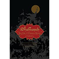 Shahnameh: The Epic of the Persian Kings (Illustrated Edition, Slipcased)