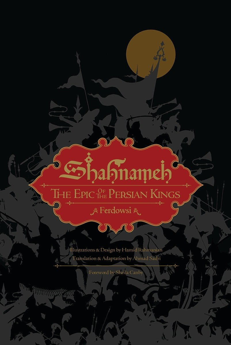 Shahnameh: The Epic of the Persian Kings (Illustrated Edition, Slipcased) by Liveright