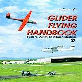 Glider Flying Handbook, , 1602390614