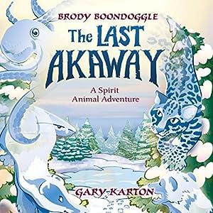 The Last Akaway Audiobook