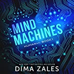 Mind Machines | Dima Zales