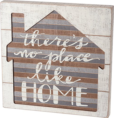 Primitives by Kathy Slat Box Sign There's No Place Like Home