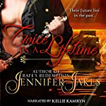 Twice in a Lifetime | Jennifer Jakes