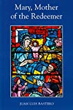 img - for Mary, Mother of the Redeemer book / textbook / text book
