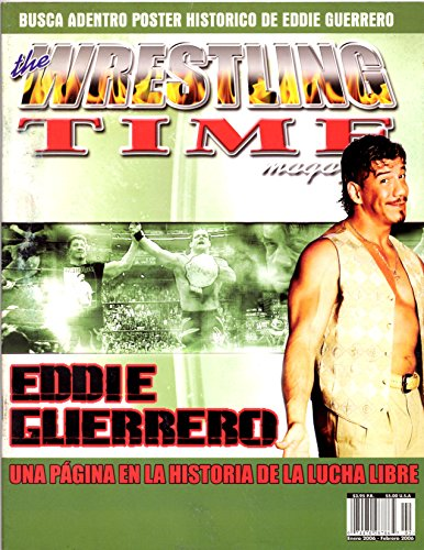 The Wrestling Time Magazine Eddie Guerrero Edition
