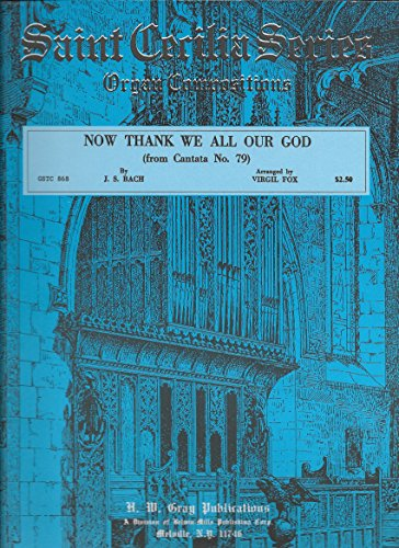 Now Thank We All Our God (from Cantata No. 79) (Now Thank We All Our God Virgil Fox)