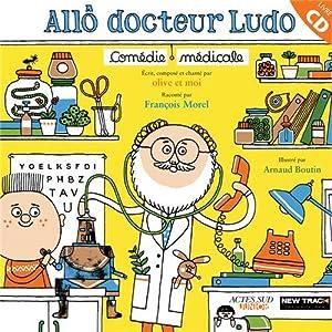 vignette de 'Allô docteur Ludo (Olive et moi)'