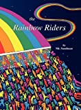 The Rainbow Riders, Sandy Garnett, 0982234856