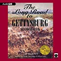 The Long Road to Gettysburg Audiobook by Jim Murphy Narrated by Ray Childs, Terry Bregy, William Dufris