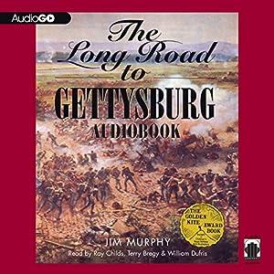 The Long Road to Gettysburg Audiobook