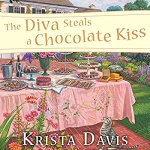 The Diva Steals a Chocolate Kiss Audiobook