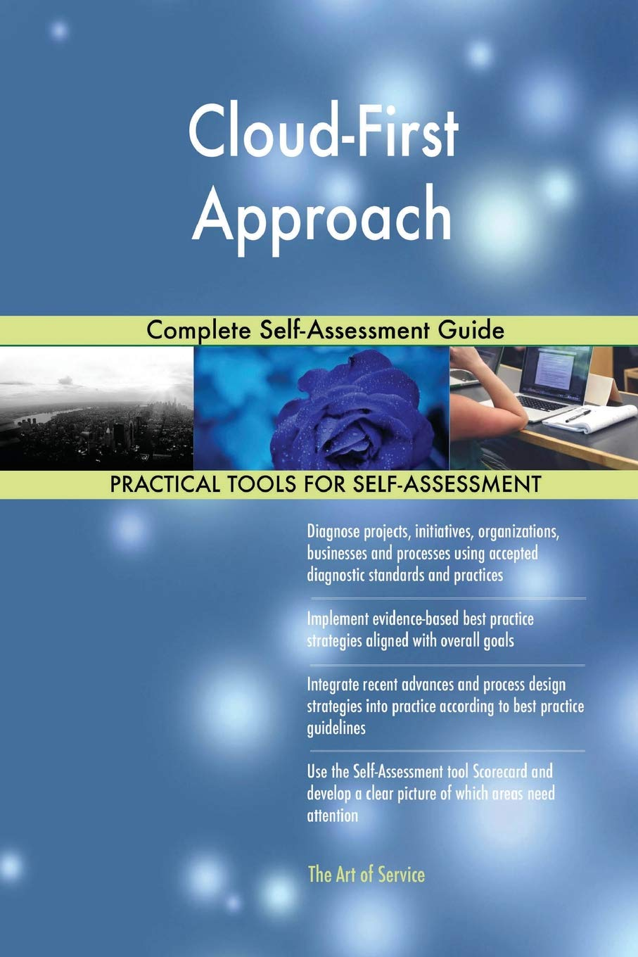 Cloud-First Approach Complete Self-Assessment Guide