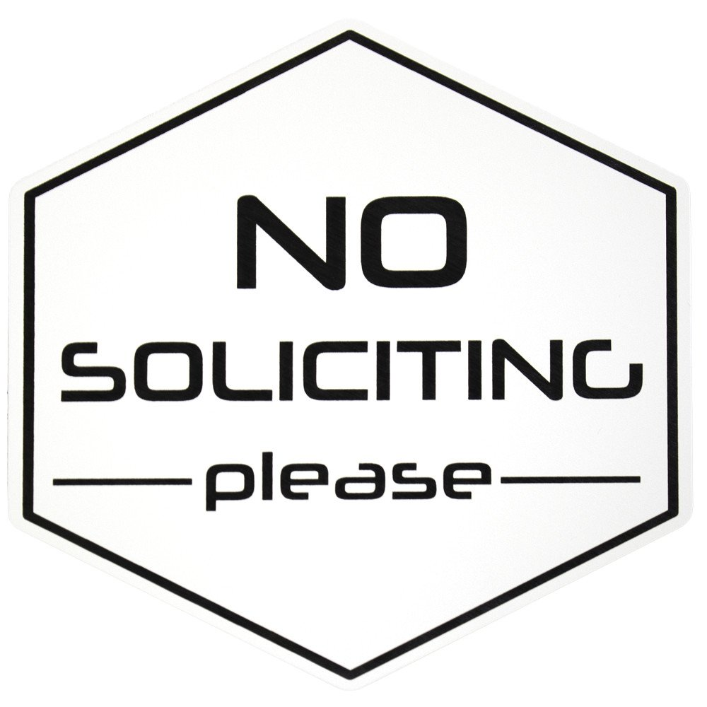 All Quality White // Black No Soliciting Please Polygon