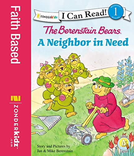 The Berenstain Bears' Neighbor in Need (I Can Read! / Berenstain Bears / Good Deed Scouts / Living Lights)