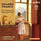 Eduard Franck: The Sonatas for Violin and Piano