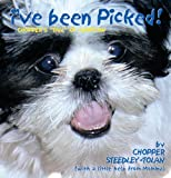 I've Been Picked!, Chopper Steedley-Tolan, 1463435541