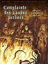 Complainte des Landes perdues - Cycle 02 : Intégrale par Dufaux/Delaby