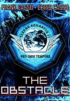 The OBSTACLE (The OBSTACLE Series Book 1) by [Casso, Frank, Casso, Chris]