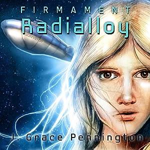 Firmament: Radialloy Audiobook