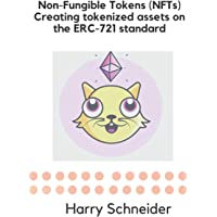 Non-Fungible Tokens (NFTs): creating tokenized assets on the ERC-721 standard