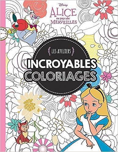 Incroyables Coloriages Alice Au Pays Des Merveilles By Hachette Jeunesse 2016 05 18 Hachette Jeunesse Amazon Com Books