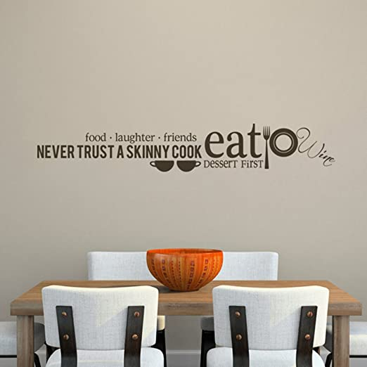 Never Trust a Skinny Cook - Eat Decal Kitchen Vinyl Wall Sticker with Cups Dish Tableware (Dark Brown, Large)