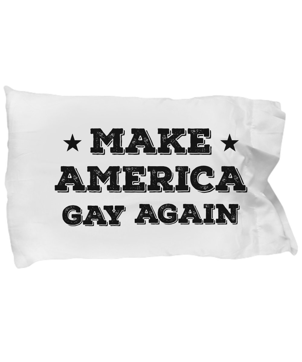 Funny Novelty Gift For Gay Rights Make America Gay Again Best Gay, Pride, LGBTQ, Rights Pillow Case