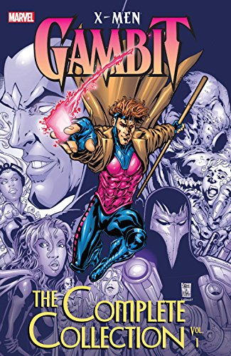 X-Men: Gambit - The Complete Collection Vol. 1 (Gambit (1999-2001))