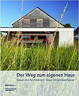 Der Weg zum eigenen Haus: Bauen mit Architekten - Neue ...